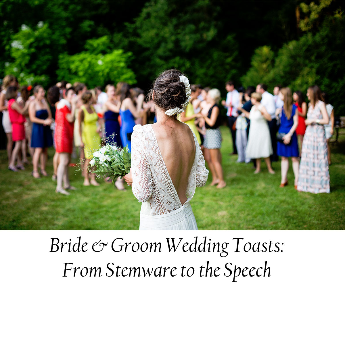 bride and groom wedding toasts from stemware to the speech